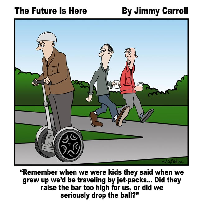 The future is here By Jimmy Carroll