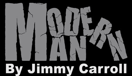 Modern Man By Jimmy Carroll